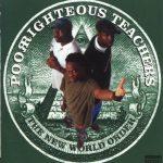 Poor Righteous Teachers – 1996 – The New World Order