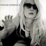 Princess Superstar – 2001 – Is