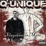 Q-Unique – 2004 – Vengeance Is Mine