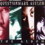 Questionmark Asylum – 1995 – The Album