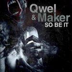 Qwel & Maker – 2009 – So Be It