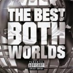 R. Kelly & Jay-Z – 2002 – The Best Of Both Worlds