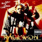 Raekwon – 1995 – Only Built 4 Cuban Linx