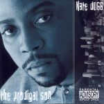 Nate Dogg – 2000 – The Prodigal Son