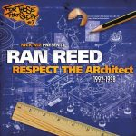 Ran Reed – 2012 – Respect The Architect 1992-1998