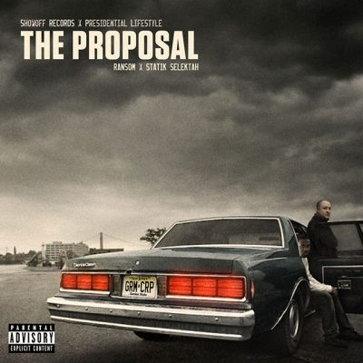 Ransom & Statik Selektah - 2013 - The Proposal
