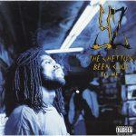 YZ – 1993 – The Ghetto's Been Good To Me