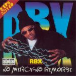 RBX – 1999 – No Mercy – No Remorse / The X-Factor
