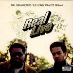 Real Live – 1996 – The Turnaround: A Long Awaited Drama