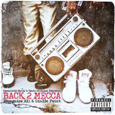 Recognize Ali & Giallo Point - 2017 - Back 2 Mecca LP