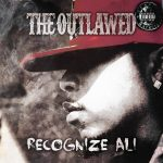 Recognize Ali – 2018 – The Outlawed (Limited Edition)