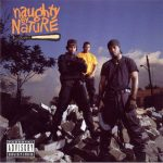 Naughty By Nature – 1991 – Naughty By Nature
