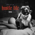 Rekta – 2017 – Hustle Life