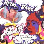 Resin Dogs – 2003 – Hifidelity Dirt