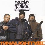 Naughty By Nature – 1993 – 19 Naughty III