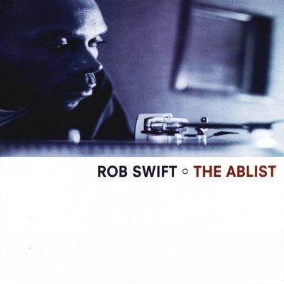 Rob Swift - 1999 - The Ablist