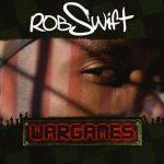 Rob Swift – 2005 – Wargames