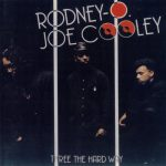 Rodney O & Joe Cooley – 1990 – Three The Hard Way