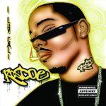 Roscoe – 2006 – I Luv Cali