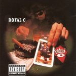 Royal C – 1996 – Roll Out The Red Carpet