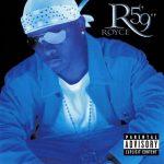 Royce Da 5'9″ – 2002 – Rock City