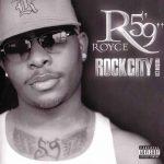"Royce Da 5'9"" – 2002 – Rock City (Version 2.0)"
