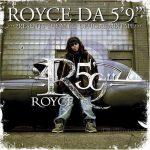"Royce Da 5'9"" – 2004 – M.I.C. (Make It Count)"