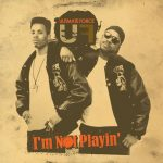 Ultimate Force – 2007 – I'm Not Playin' (2 CD)