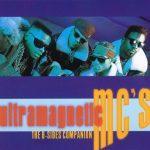Ultramagnetic MC's – 1997 – The B-Sides Companion