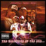 UTP (Juvenile, Wacko, Skip) – 2004 – The Beginning Of The End…