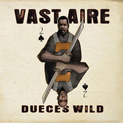 Vast Aire - 2008 - Duece's Wild