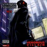 Viktor Vaughn (aka MF DOOM) – 2004 – Venomous Villain