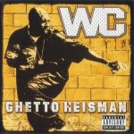 WC – 2002 – Ghetto Heisman