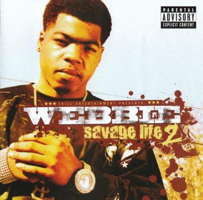 Webbie - 2008 - Savage Life 2