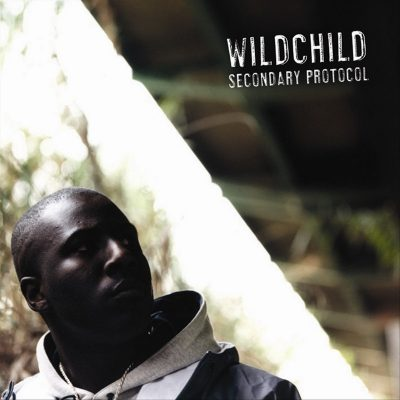 Wildchild - 2003 - Secondary Protocol