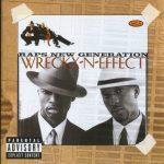 Wreckx-N-Effect – 1996 – Raps New Generation