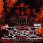 X-Raided – 2000 – Vengeance Is Mine