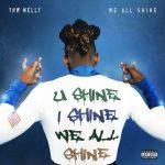 YNW Melly – 2019 – We All Shine