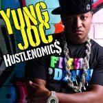 Yung Joc – 2007 – Hustlenomics