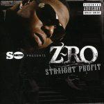 Z-Ro – 2011 – Straight Profit