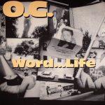 O.C. – 1994 – Word… Life