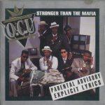 O.C.U. – 1991 – Stronger Than The Mafia
