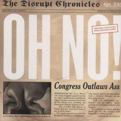Oh No - 2005 - Disrupt Chonicles Part Zero