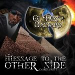 Ol' Dirty Bastard – 2009 – Message To The Other Side (Osirus Part 1)