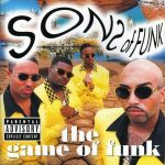 Sons Of Funk – 1998 – The Game Of Funk