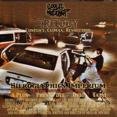 Souls Of Mischief - 2000 - Trilogy: Conflict, Climax, Resolution