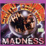 South Central Cartel – 1991 – South Central Madness