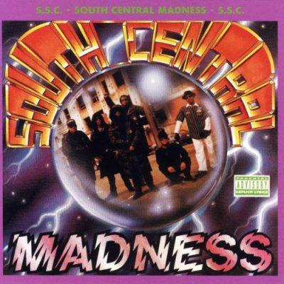 South Central Cartel - 1991 - South Central Madness