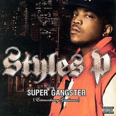 Styles P - 2007 - Super Gangster (Extraordinary Gentleman)