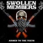 Swollen Members – 2009 – Armed to the Teeth